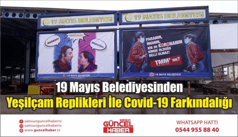 19 Mayıs Belediyesinden Yeşilçam Replikleri İle Covid-19 Farkındalığı