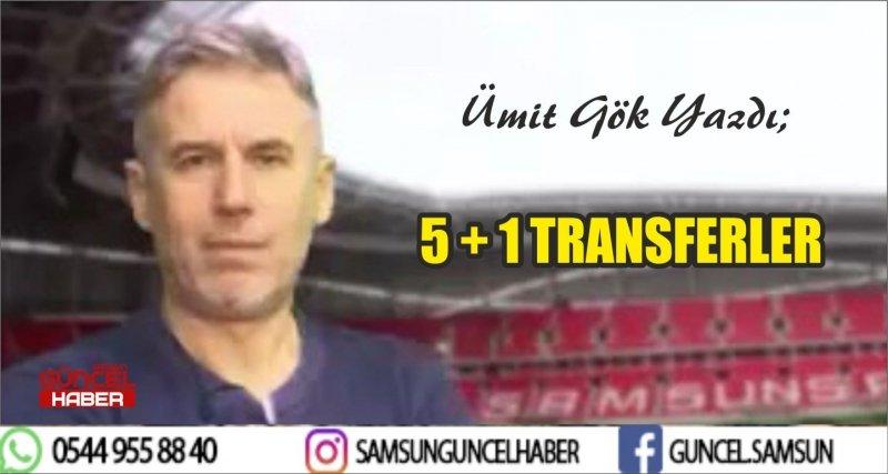 5 + 1 TRANSFERLER