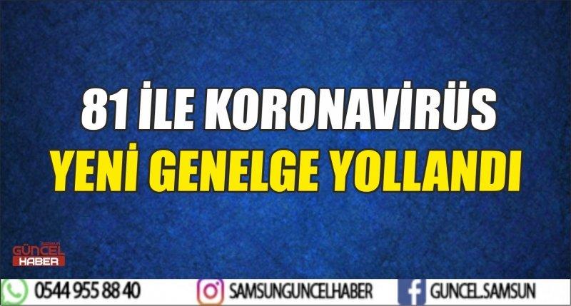 81 İLE YENİ GENELGE YOLLANDI