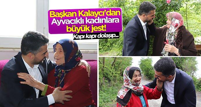 Başkan Kalaycı'dan Ayvacıklı kadınlara büyük jest!