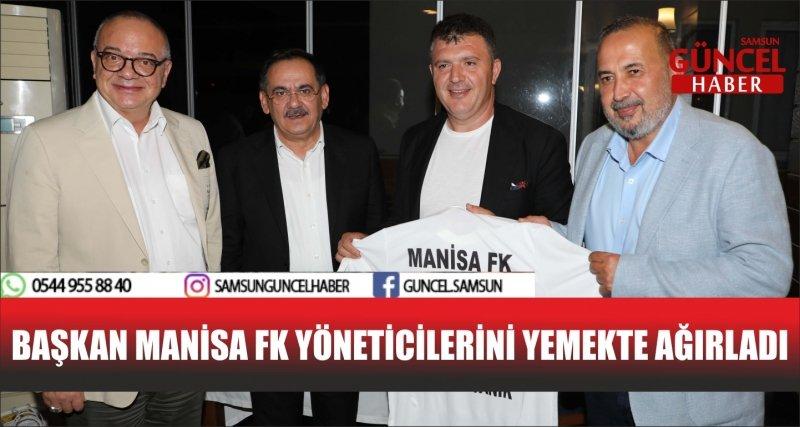 BAŞKAN MANİSA FK YÖNETİCİLERİNİ YEMEKTE AĞIRLADI
