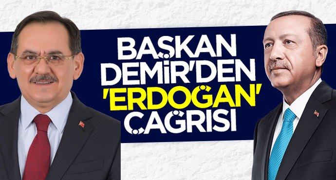 Başkan Mustafa Demir'den 'Erdoğan' çağrısı