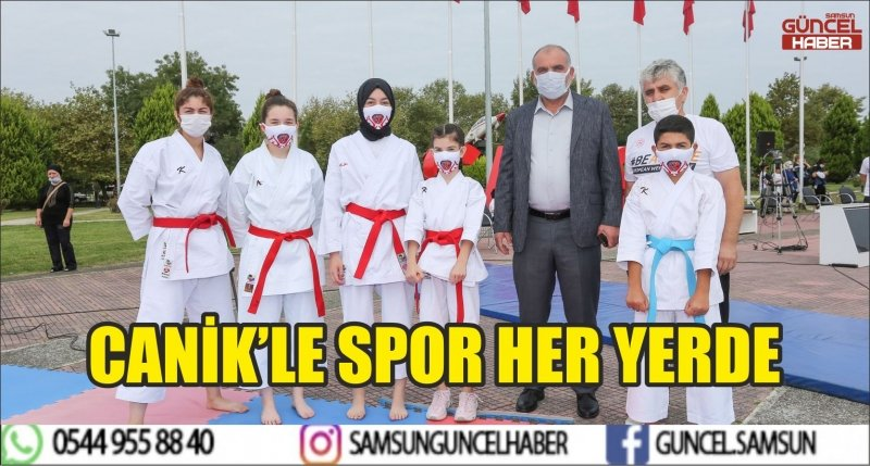 CANİK'LE SPOR HER YERDE