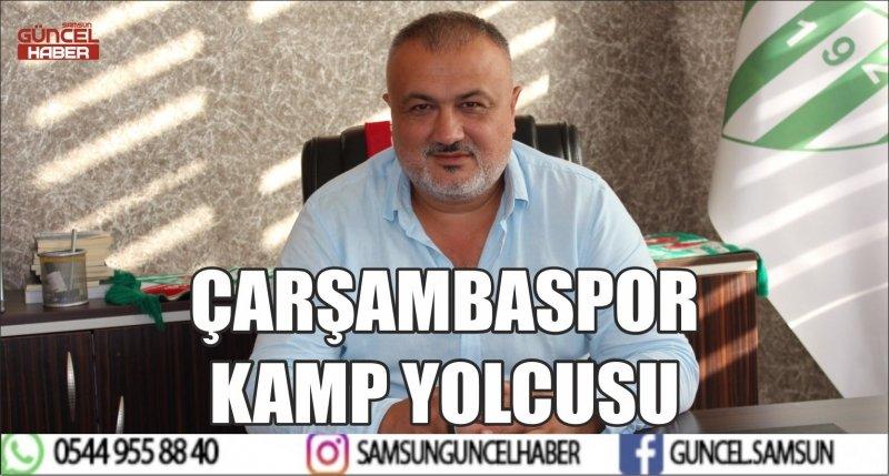 ÇARŞAMBASPOR KAMP YOLCUSU