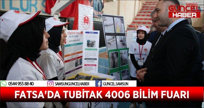 FATSA'DA TUBİTAK 4006 BİLİM FUARI