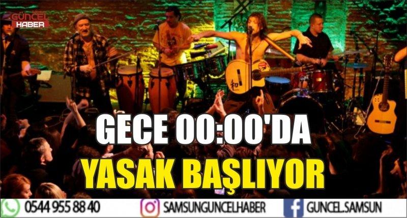 GECE 00:00'DA YASAK BAŞLIYOR
