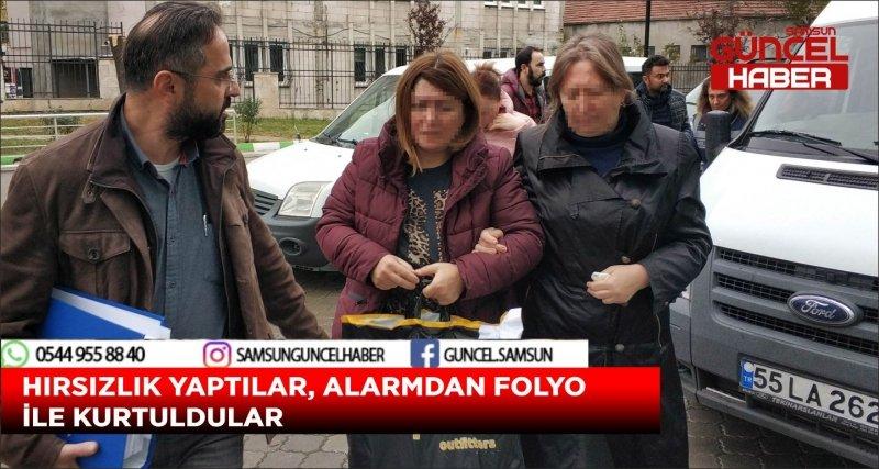 HIRSIZLIK YAPTILAR, ALARMDAN FOLYO İLE KURTULDULAR