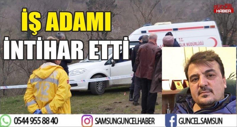 İŞ ADAMI İNTİHAR ETTİ