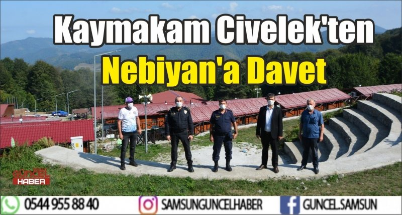 Kaymakam Civelek'ten Nebiyan'a Davet