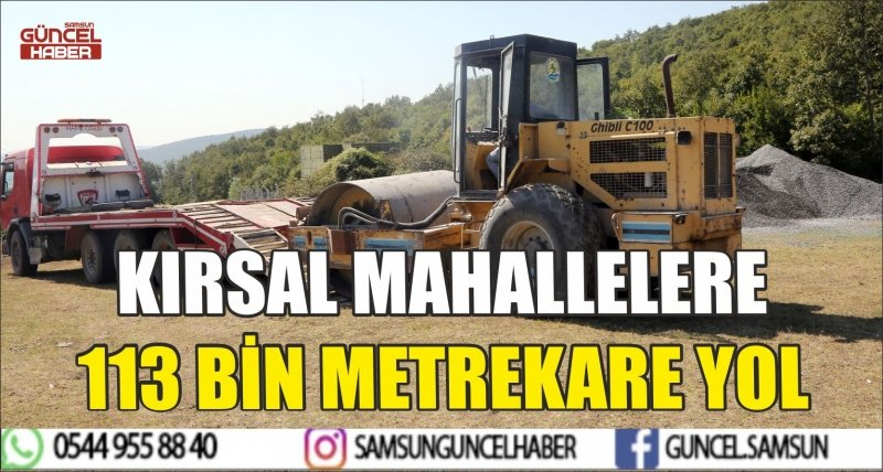 KIRSAL MAHALLELERE 113 BİN METREKARE YOL