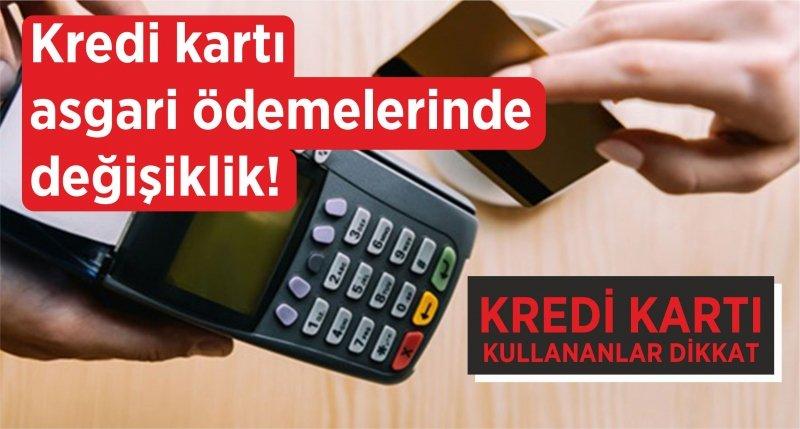 Kredi kartı asgari ödemelerinde değişiklik! Resmi Gazete'de yayımlandı