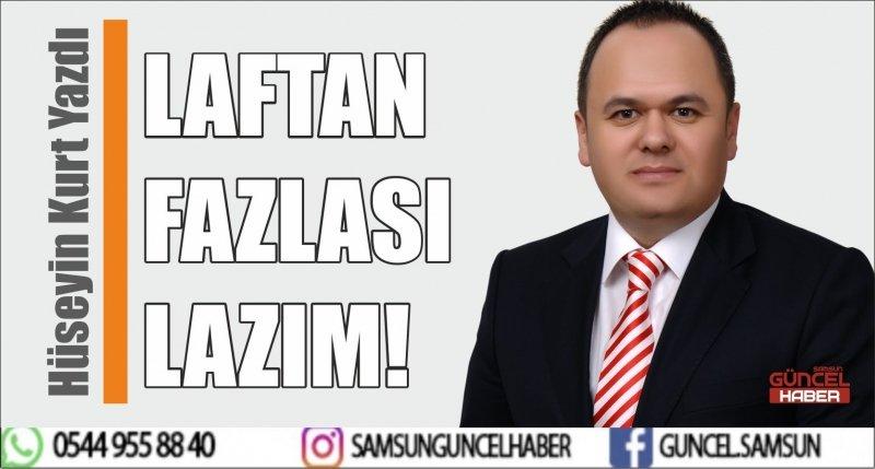 LAFTAN FAZLASI LAZIM!