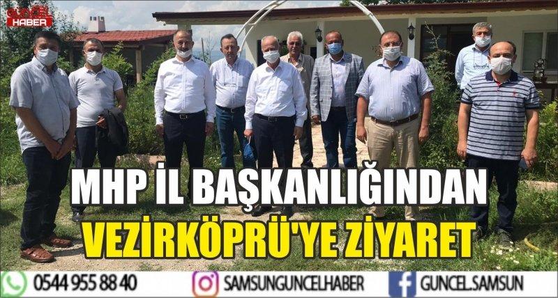 MHP İL BAŞKANLIĞINDAN VEZİRKÖPRÜ'YE ZİYARET