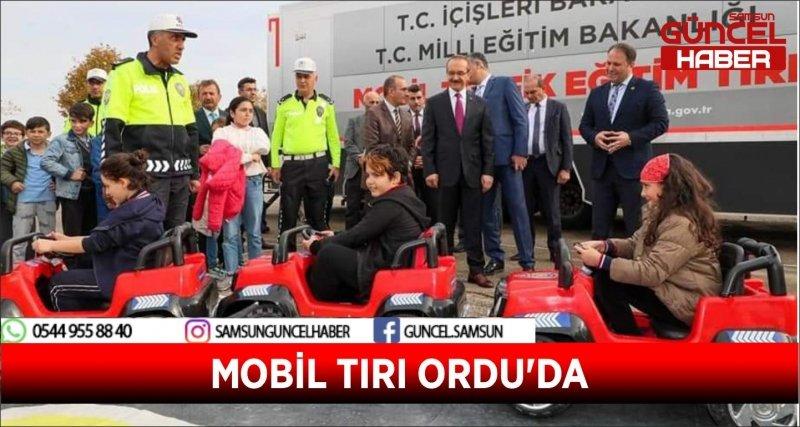 MOBİL TIRI ORDU'DA