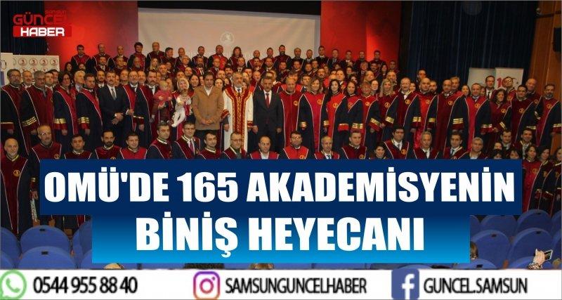 OMÜ'DE 165 AKADEMİSYENİN BİNİŞ HEYECANI