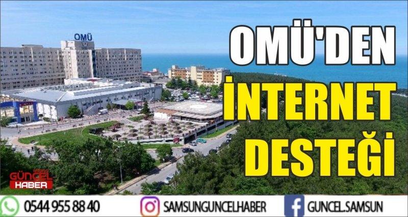 OMÜ'DEN İNTERNET DESTEĞİ
