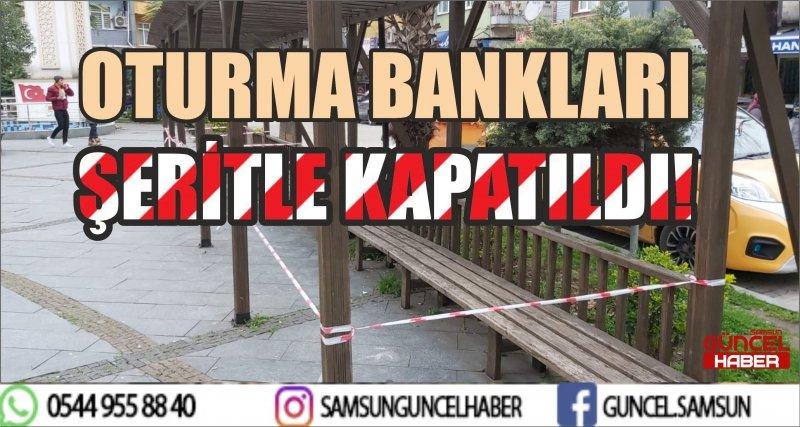 OTURMA BANKLARI ŞERİTLE KAPATILDI!