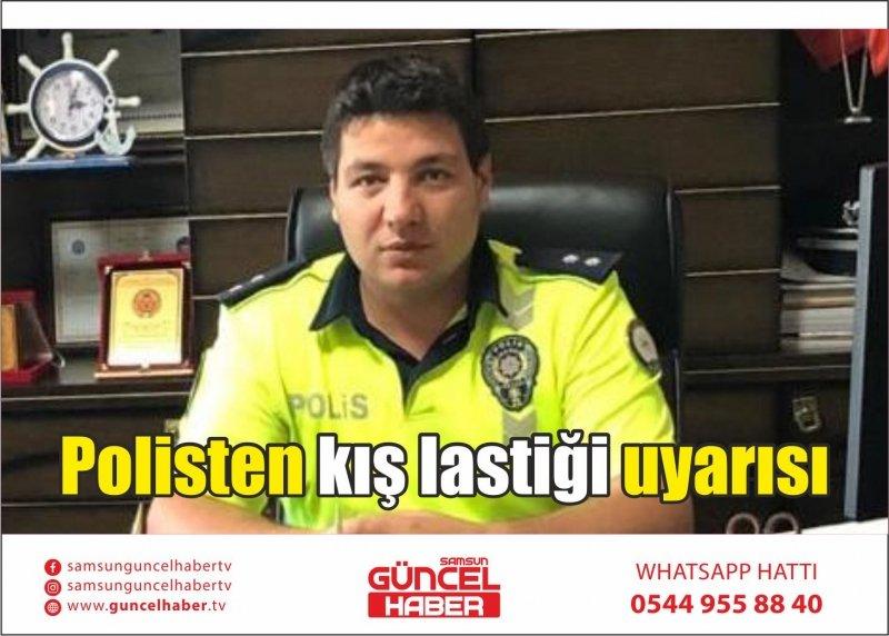 Polisten kış lastiği uyarısı