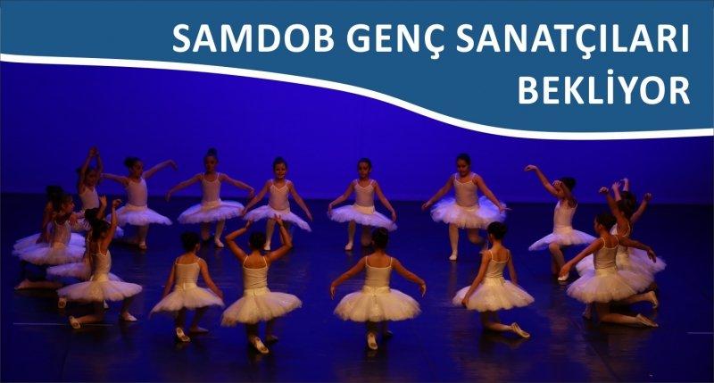 SAMDOB GENÇ SANATÇILARI BEKLİYOR