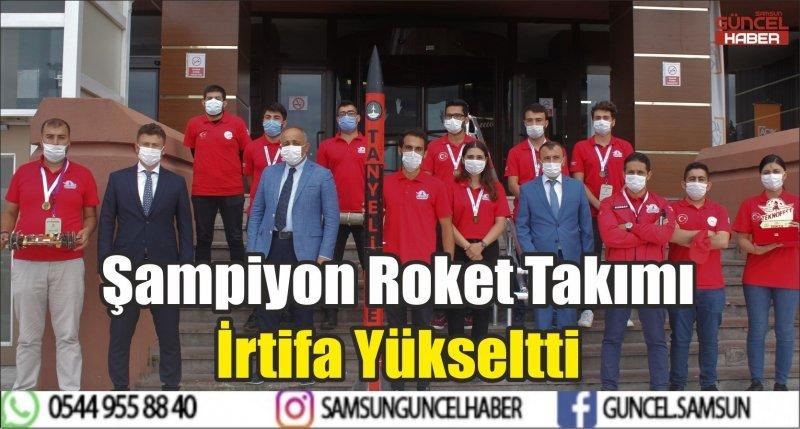 Şampiyon Roket Takımı İrtifa Yükseltti