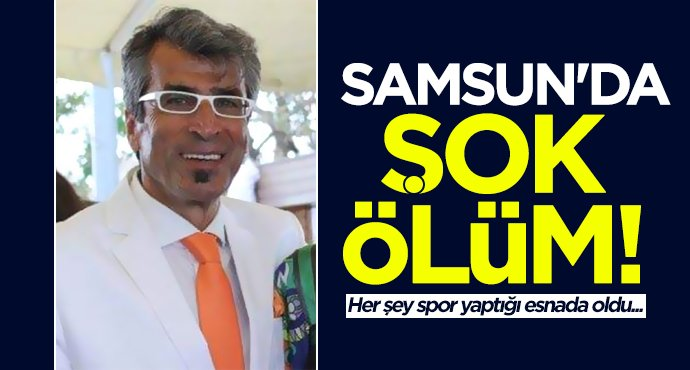 Samsun'da Asım Demir hayatını kaybetti