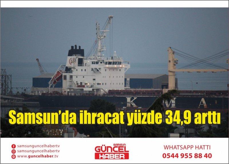 Samsun'da ihracat yüzde 34,9 arttı