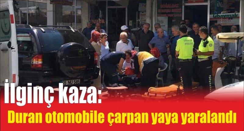 Samsun'da ilginç kaza: Duran otomobile çarpan yaya yaralandı
