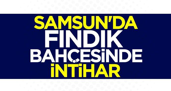 Samsun'da İslam Demirkaya intihar etti