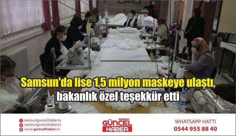 Samsun'da lise 1,5 milyon maskeye ulaştı, bakanlık özel teşekkür etti