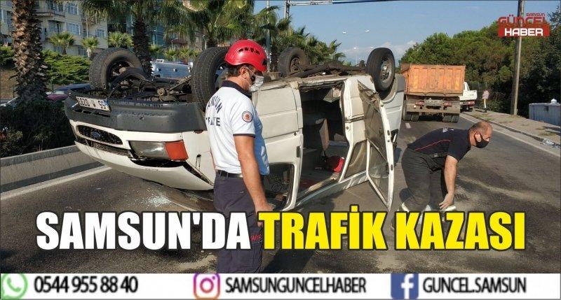 SAMSUN'DA TRAFİK KAZASI