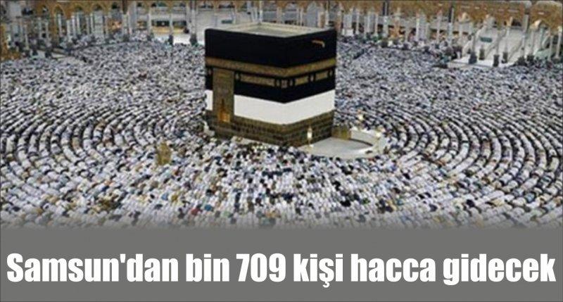 Samsun'dan bin 709 kişi hacca gidecek