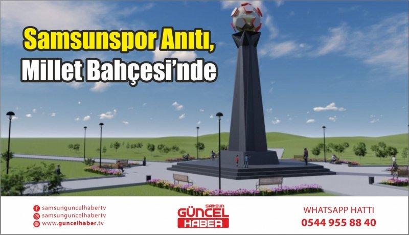 Samsunspor Anıtı, Millet Bahçesi'nde