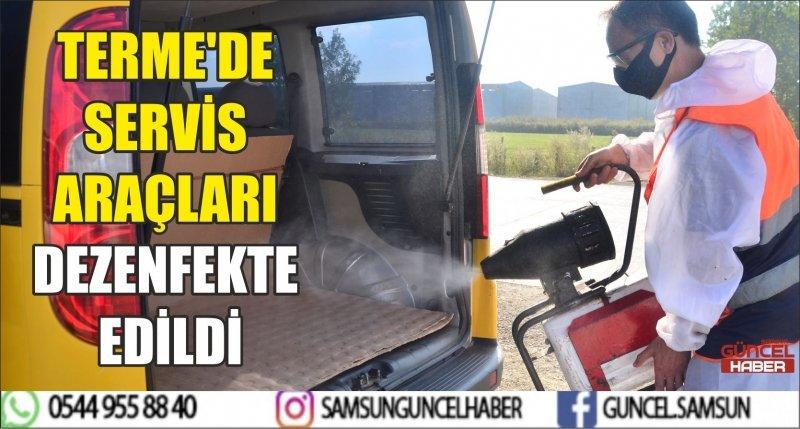 TERME'DE SERVİS ARAÇLARI DEZENFEKTE EDİLDİ
