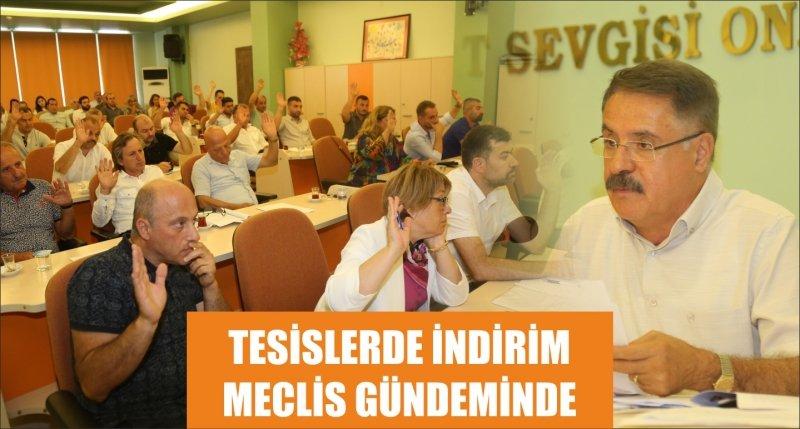 TESİSLERDE İNDİRİM MECLİS GÜNDEMİNDE