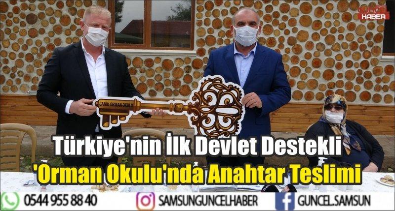 Türkiye'nin İlk Devlet Destekli 'Orman Okulu'nda Anahtar Teslimi