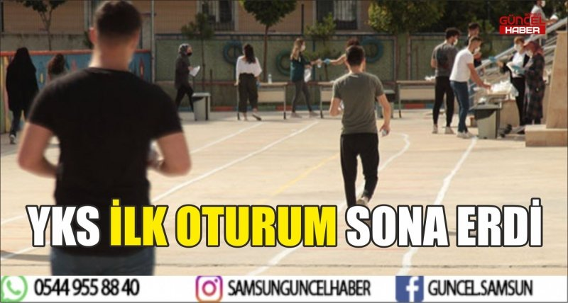YKS İLK OTURUM SONA ERDİ