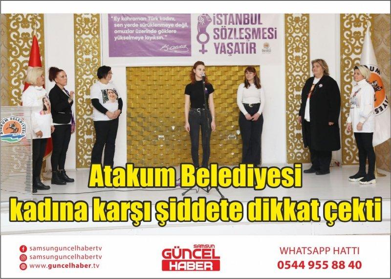 Atakum Belediyesi kadına karşı şiddete dikkat çekti