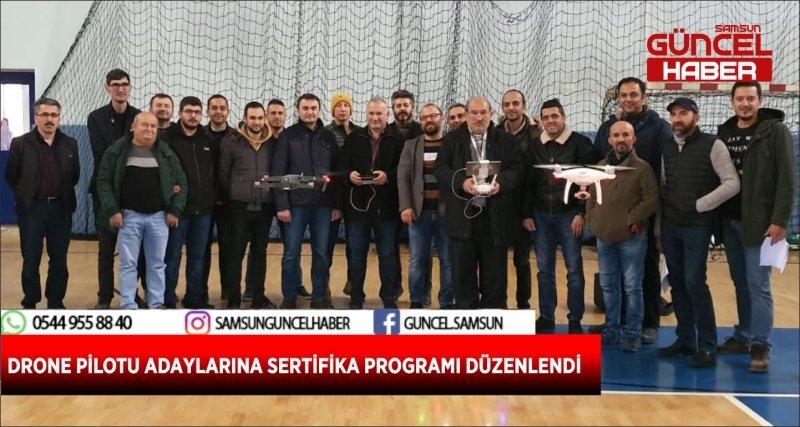 DRONE PİLOTU ADAYLARINA SERTİFİKA PROGRAMI DÜZENLENDİ