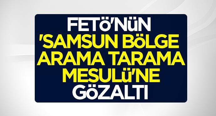FETÖ'nün 'Samsun bölge arama tarama mesulü'ne İstanbul'da gözaltı