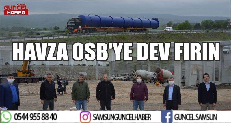 HAVZA OSB'YE DEV FIRIN