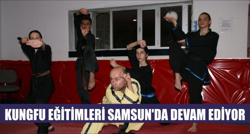 KUNGFU EĞİTİMLERİ SAMSUN'DA DEVAM EDİYOR