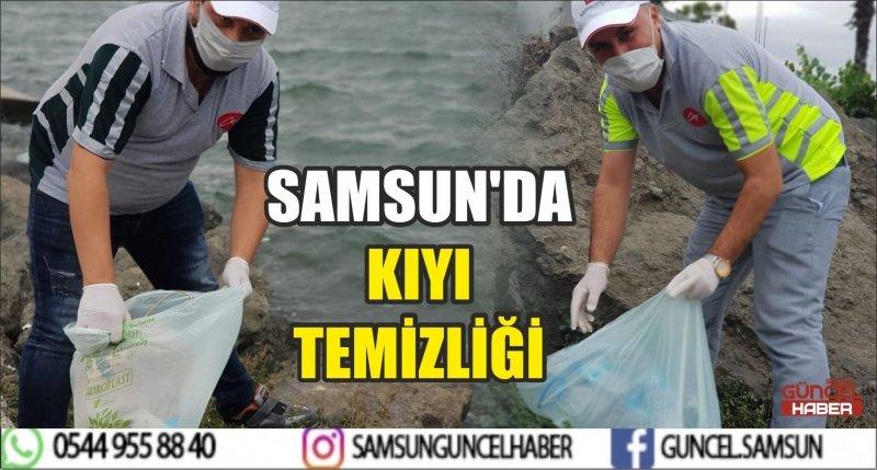 SAMSUN'DA KIYI TEMİZLİĞİ