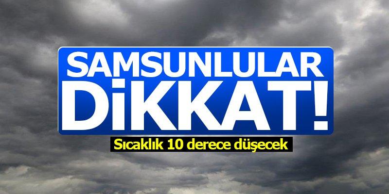 Samsun'da sıcaklıklar düşüyor