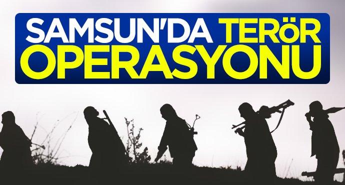 Samsun'da terör operasyonu