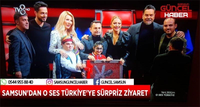 SAMSUN'DAN O SES TÜRKİYE'YE SÜRPRİZ ZİYARET