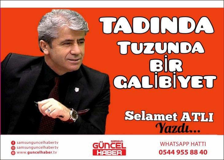 TADINDA TUZUNDA BİR GALİBİYET