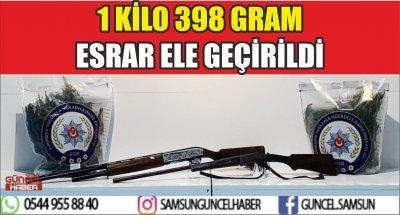 1 KİLO 398 GRAM ESRAR ELE GEÇİRİLDİ