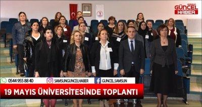 19 MAYIS ÜNİVERSİTESİNDE TOPLANTI