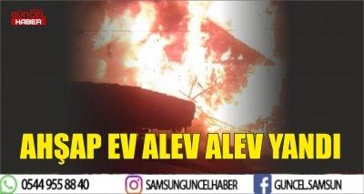 AHŞAP EV ALEV ALEV YANDI