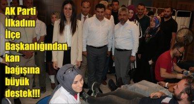 AK Parti İlkadım İlçe Başkanlığından kan bağışına büyük destek!!!